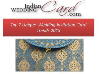 Top 7 Unique Wedding Invitation Card Trends
