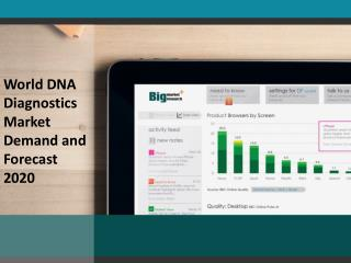 DNA Diagnostics   Market Segmentation, Analysis and Forecast 2020