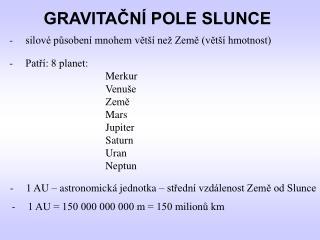 GRAVITACN  POLE SLUNCE