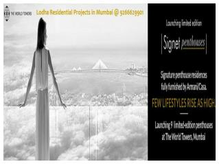 Lodha Residential Projects in Mumbai @ 9266629901