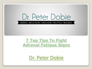 7 Top Tips To Fight Adrenal Fatigue