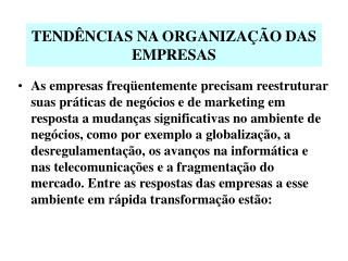 TEND NCIAS NA ORGANIZA  O DAS EMPRESAS
