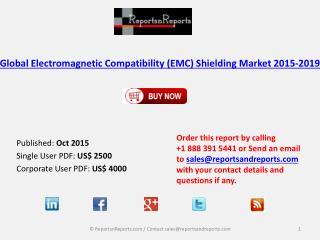 Global Electromagnetic Compatibility (EMC) Shielding Market 2015-2019