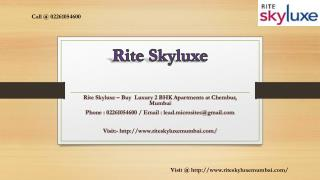 Rite Skyluxe - Chembur, Mumbai - Price, Review, Floor Plan - Call @ 02261054600