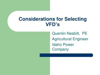 Considerations for Selecting VFD s