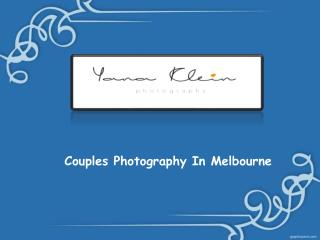 Best Couples Photography In Melbourne