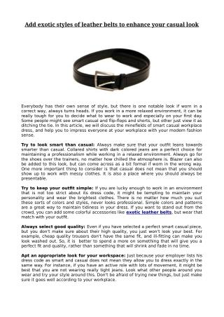 Add exotic styles of leather belts to enhance your casual look