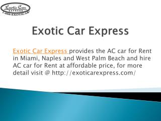Luxury and Exotic Car Rental Miami at Discount Price