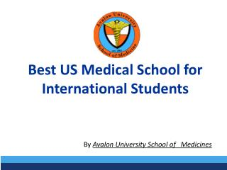 Best US Medical School for International Students