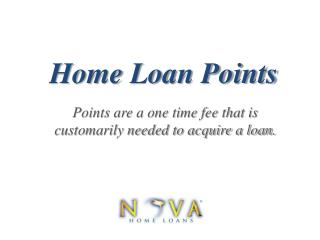 Points to Acquire A Home Loan | Nova Home Loans