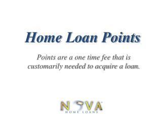 Points to Acquire A Home Loan | Nova Home Loans