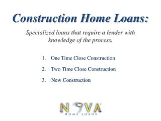 Construction Loans | Nova Home Loans
