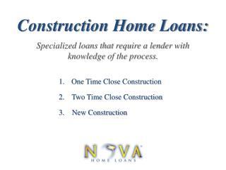 Construction Loans | Nova Home Loans