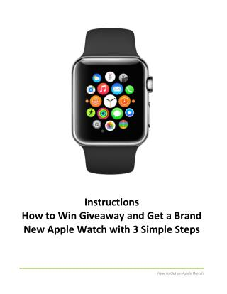 Win Giveaway and Get a Brand New Apple Watch with 3 Simple Steps
