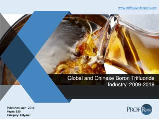 Global and Chinese Boron Trifluoride Industry, 2009-2019