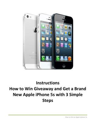 Get a Brand New Apple iPhone 5S with 3 Simple Steps