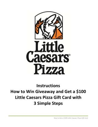 Get a $100 Little Caesars Pizza Gift Card with 3 Simple Steps