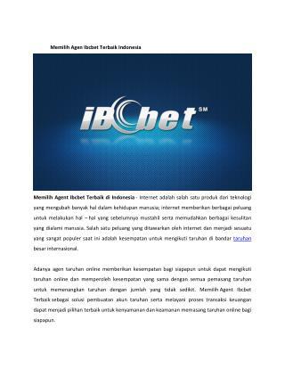 Memilih Agen Ibcbet Terbaik Indonesia