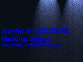 Jasmine Bridal T152002 Wedding Dresses or www safiriodesign com is legit