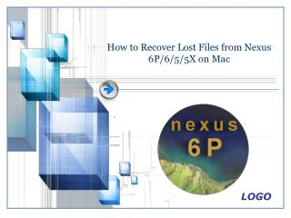How to Recover Lost Files from Nexus 6P/6/5/5X on Mac