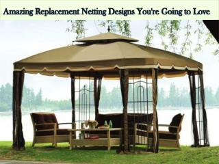 Amazing Replacement Netting Designs You're Going to Love