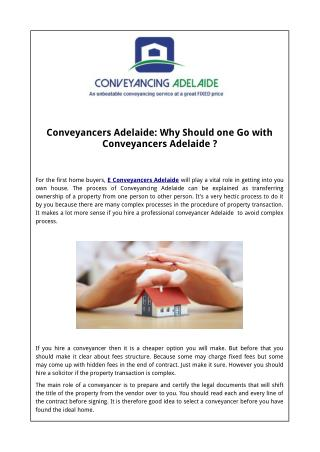 Conveyancers Adelaide: Why Should one Go with Conveyancers�Adelaide?