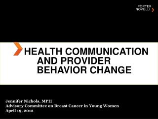 Health Communication and Provider Behavior Change