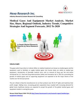 Medical Gases And Equipment Market Analysis, Market Size, Share, Regional Outlook, Industry Trends, Competitive Strategi