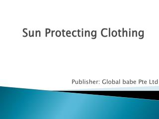 Sun Protecting Clothing