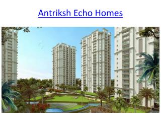 "Presents ""Antriksh Eco Homes"" at Dwarka, L-Zone,"