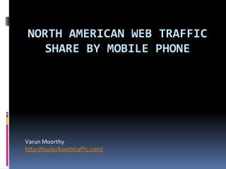 North American Web Traffic Share