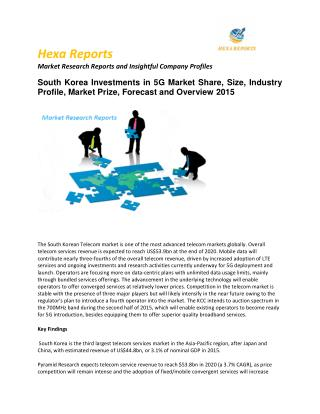 South Korea Investments in 5G Market  Share, Key Trends Application Analysis, Regional Outlook & Forecasts to 2015