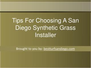 Tips For Choosing A San Diego Synthetic Grass Installer
