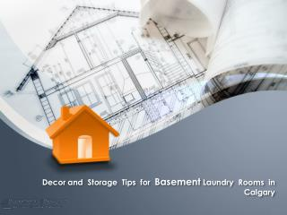 Decor and storage tips for basement laundry rooms in calgary