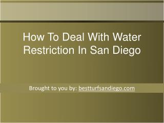 How To Deal With Water Restriction In San Diego