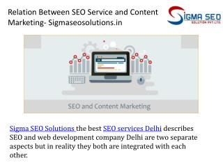 Relation Between SEO Service and Content Marketing- Sigmaseosolutions.in