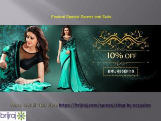 Festival special sarees and suits