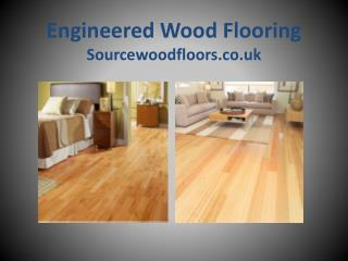 High Quality Engineered Wood Flooring � Source wood floors