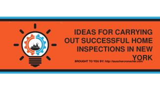 IDEAS FOR CARRYING OUT SUCCESSFUL HOME INSPECTIONS IN NEW YORK