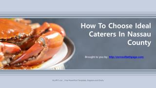 How To Choose Ideal Caterers In Nassau County