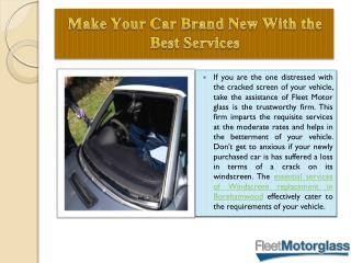 Make your car brand new with the best services of windscreen replacement in Enfield