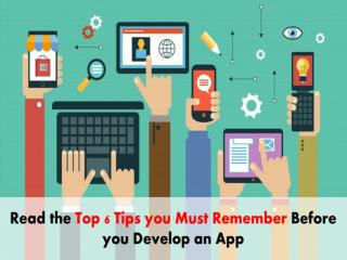 Top 6 App Development Tips to Build an App Everyone will Love