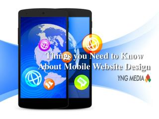 YNG Media - Things you Need to Know about Mobile Website Design