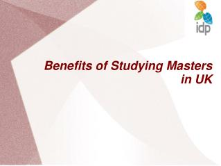 Benefits of Studying Masters in UK