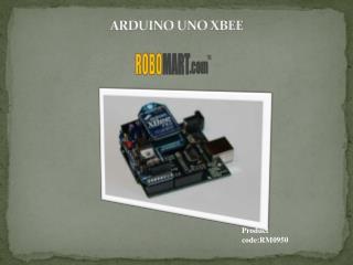 Arduino Uno Xbee