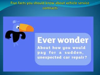 Five facts you should know about vehicle service contracts