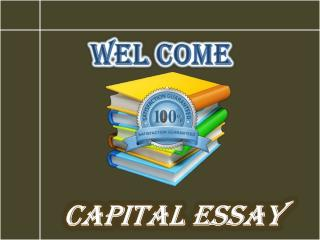 Capital-essay.com Best Academic Writing Service Provider