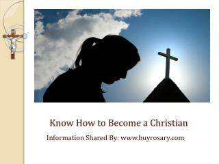 How to Become a Christian?
