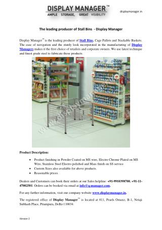 The leading producer of Stall Bins  - Display Manager
