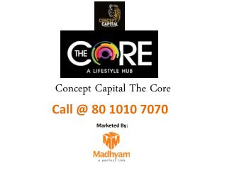 Concept Capital The Core Ghaziabad